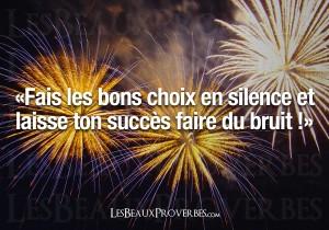 bons choix en silence succes bruyant